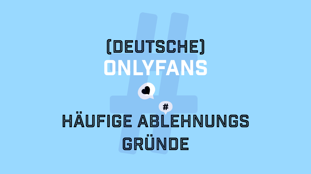 Ablehnung Onlyfans Creators